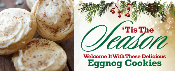 Welcome the Season with these delicious Eggnog Cookies!