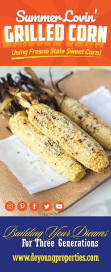 Summer Lovin' Grilled Corn Recipe Using Fresno State Sweet Corn!