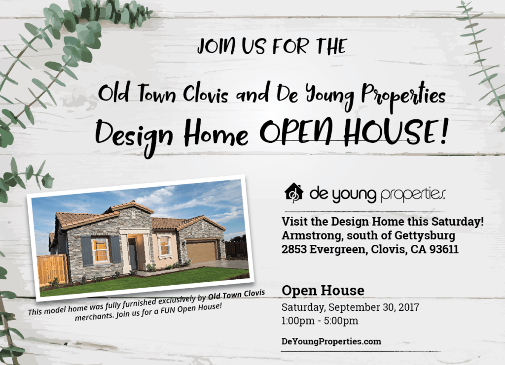 Old Town Clovis & DeYoung Properties Design Home Open House This Saturday!
