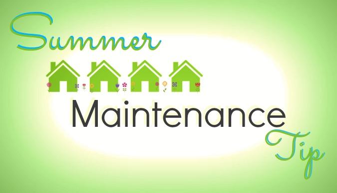 Summertime Maintenance–Prepping for Fall