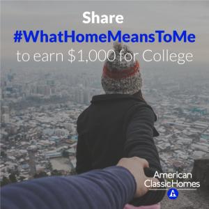American Classic Homes $1,000 Scholarship 2016